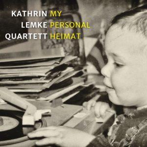 Kathrin Lemke - My Personal Heimat