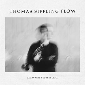 Thomas Siffling: Flow CD-Cover Jazznarts